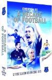 Everton Fc: A Decade Of Football - 2003-2013 [DVD]