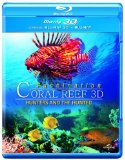 3D Coral Reef: Hunters and the Hunted (Blu-ray 3D + Blu-ray) [2012]