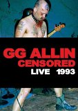 Gg Allin: (Un)Censored - Live 1993 [DVD] [2014]