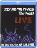 Iggy & The Stooges: Raw Power Live: In The Hands Of The Fans [Blu-ray] [2011] Blu Ray