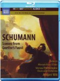 Schumann: Scenes From Goethes Faust (HD Audio) [Blu-ray] [2011] [Region Free]