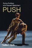 Maliphant/ Guillem: Push [Sylvie Guillem, Russell Maliphant] [Sadlers Wells: SWDVD001]