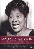 Mahalia Jackson - You'll Never Walk Alone [DVD]