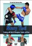 Muay Thai - Training with World Champions: Saiyok and Kem [DVD]