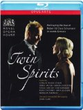 Twin Spirits (Recorded At Royal Opera House Covent Garden 2007) [Blu-ray] [2010]