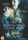 Down will come baby DVD