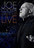 Joe Cocker: Fire It Up - Live [DVD]