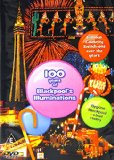 100 Years of Blackpool Illuminations