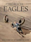 History Of The Eagles [3 Disc DVD Deluxe Edition] [2013]