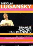 Nikolai Lugansky: Brahms, Rachmaninov, Wagner [DVD]