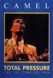 Camel: Total Pressure - Live In Concert [DVD]