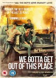 We Gotta Get Out Of This Place [DVD]