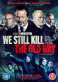 We Still Kill The Old Way [DVD]