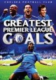 Chelsea Football Club - Greatest Premier League Goals [DVD]
