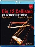 Die 12 Cellisten (Anniversary Edition) (Annette Dasch/ Till Brönner/ Die 12 Cellisten der Berlin Philharmoniker) (Euroarts: 2059314) [Blu-ray] [2012]