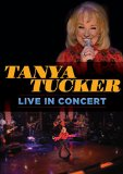 Tanya Tucker: Live In Concert [DVD]