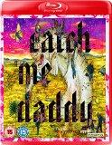 Catch Me Daddy [Blu-ray] [2015]
