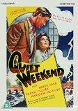 Quiet Weekend [DVD]