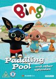 Bing: Paddling Pool And Other Episodes [DVD]