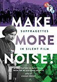 Make More Noise: Suffragettes in Silent Film (DVD)