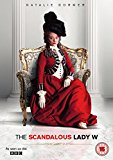 The Scandalous Lady W [DVD] [2015]