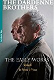 Luc and Jean-Pierre Dardenne: The Early Works DVD