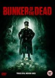 Bunker of the Dead [DVD]