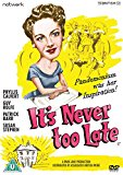 It's Never Too Late [DVD]