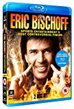 Wwe: Eric Bishoff - Sports Entertainment's Most Controversial... [Blu-ray]