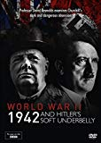 World War Two: 1942 and Hitler's Soft Underbelly [DVD]