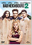 Bad Neighbours 2 [DVD] [2015]