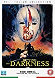Beyond the Darkness [DVD]