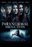 Paranormal Abduction [DVD]