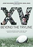 XV Beyond the Tryline [DVD] [2015]