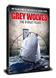 Grey Wolves - The U-Boat Wars [DVD]