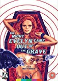 The Night Evelyn Came Out Of The Grave [DVD]