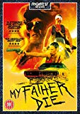 My Father Die [DVD]