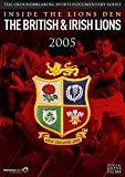 British & Irish Lions 2005: Inside the Lions Den [DVD]