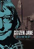 Citizen Jane: Battle for the City [DVD]