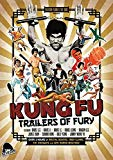 Kung Fu Trailers of Fury [DVD]