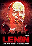 1917: Lenin And The Russian Revolution [DVD]