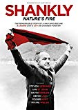 Shankly: Nature's Fire  [2017] DVD