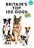 Britain's Top 100 Dogs [DVD]