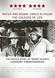 Water & Sugar Carlo di Palma The Colours of Life [DVD]