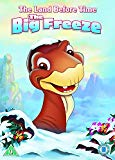 The Land Before Time: The Big Freeze [DVD]