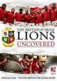 British and Irish Lions 2017: Lions Uncovered