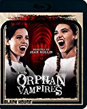 Two Orphan Vampires [Blu-ray]