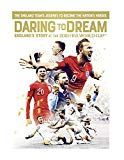 Daring to Dream: England's Story at the 2018 FIFA World Cup [DVD]