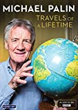 Michael Palin: Travels of a Lifetime [DVD]