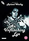 An Unflinching Eye: The Films of Richard Woolley [DVD]